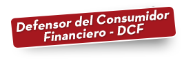 Defensor del Consumidor Financiero - DCF